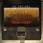 42 Decibel - Overloaded (2017)