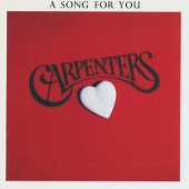 Carpenters - A Song For You (Reedice 2010)