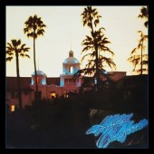 Eagles - Hotel California (40th Anniversary Expanded Edition 2017)