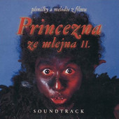 Soundtrack - Princezna ze mlejna II./Písničky a melodie z filmu