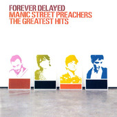 Manic Street Preachers - Forever Delayed: The Greatest Hits (2002)