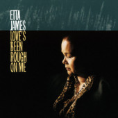 Etta James - Love's Been Rough on Me (Edice 2019) - 180 gr. Vinyl