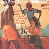 Iggy Pop - Zombie Birdhouse (Limited Coloured Vinyl, Reedice 2019) - Vinyl