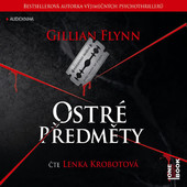 Gillian Flynn - Ostré předměty (MP3)