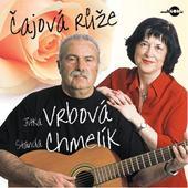 Jitka Vrbová/Standa Chmelík - Čajová růže