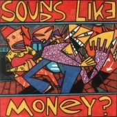 Various Artists - Sounds Like Money? (1991)