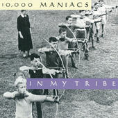 10.000 Maniacs - In My Tribe (1987)