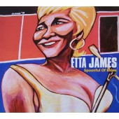 Etta James - Spoonful Of Blues (2012)