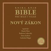 Various Artists - Bible pro malé i velké: Nový zákon