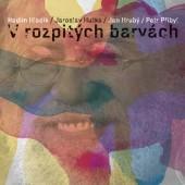 Jaroslav Hutka - V Rozpitých Barvách (2017)