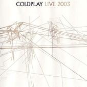 Coldplay - Live 2003 (DVD + CD)