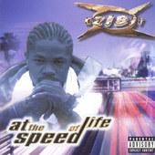 Xzibit - At The Speed Of Life (Edice 2000)