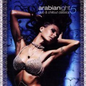 Various Artists - Arabianight 5 (Club & Chillout Classics) /2010