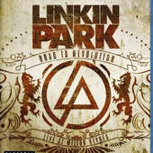 Linkin Park - Road To Revolution: Live At Milton Keynes (BRD)