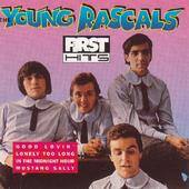 Young Rascals - First Hits