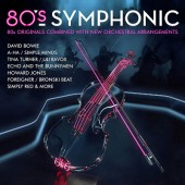 Various Artists - 80's Symphonic (2018) - Vinyl