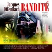 Jacques Offenbach - Bandité: Opereta o 3 dějstvích (Edice 2017)
