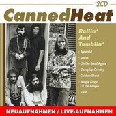Canned Heat - Rollin' And Tumblin'