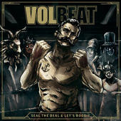 Volbeat - Seal The Deal & Let's Boogie (2016) - 180 gr. Vinyl