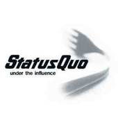 Status Quo - Under The Influence (Remastered 2011)