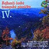 Various Artists - Nejhezčí České Trampské Písničky IV.