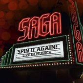 Saga - Spin It Again-Live in Munich