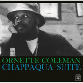 Ornette Coleman - Chappaqua Suite (Edice 2016) - 180 gr. Vinyl