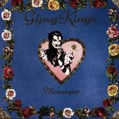 Gipsy Kings - Mosaïque (Edice 1993)