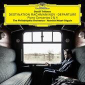 Daniil Trifonov - Destination Rachmaninov / Departure (2018) - Vinyl