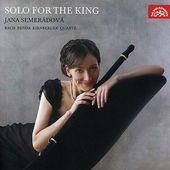 Jana Semerádová - Solo For King/Sólo pro krále KLASIKA