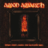 Amon Amarth - Once Sent From The Golden Hall (Reedice 2009)