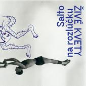 Živé Kvety - Salto na rozlúčku (2019) - Vinyl