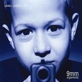 Daniel Landa - 9mm argumentů (Reedice)
