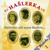 Hašlerka - Hašlerka válí nejen Hašlera... (2009)
