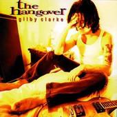 Gilby Clarke - Hangover