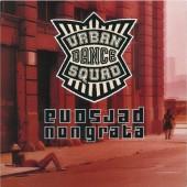 Urban Dance Squad - Persona Non Grata (Remastered 2016) - 180 gr. Vinyl