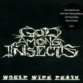 God Among Insects - World Wide Death