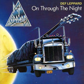Def Leppard - On Through The Night (Edice 1989)
