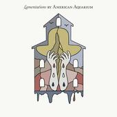 American Aquarium - Lamentions (Limited Edition, 2020) - Vinyl