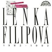 Lenka Filipová - Lenka Filipová 1982-1992