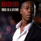 Roachford - Twice In A Lifetime (2020) - Vinyl