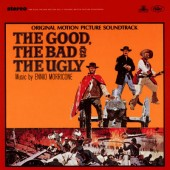 Soundtrack - Good, The Bad And The Ugly / Hodný, zlý a ošklivý (Original Motion Picture Soundtrack) /Edice 2010