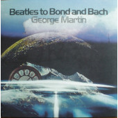 George Martin - Beatles To Bond And Bach (Limited Edition, 2018) - 180 gr. Vinyl