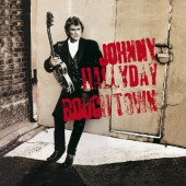 Johnny Hallyday - Rough Town (1994)
