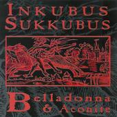 Inkubus Sukkubus - Belladonna & Aconite (1993)