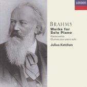 Brahms, Johannes - Brahms The Works for Solo Piano Julius Katchen