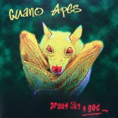 Guano Apes - Proud Like A God (Edice 2017) - Vinyl