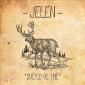 Jelen - Světlo Ve Tmě (Reedice 2015) - Vinyl