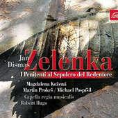 Jan Dismas Zelenka - I Penitenti al Sepolcro del Redentore