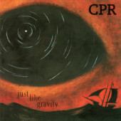CPR - Just Like Gravity (Reedice 2020)